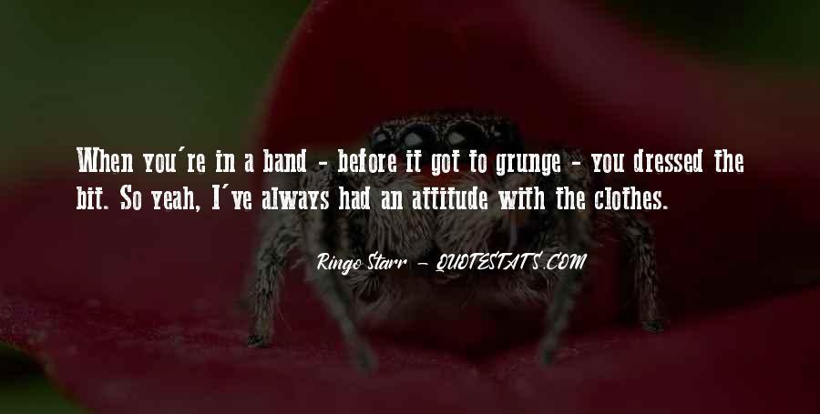I've Got Attitude Quotes #717024