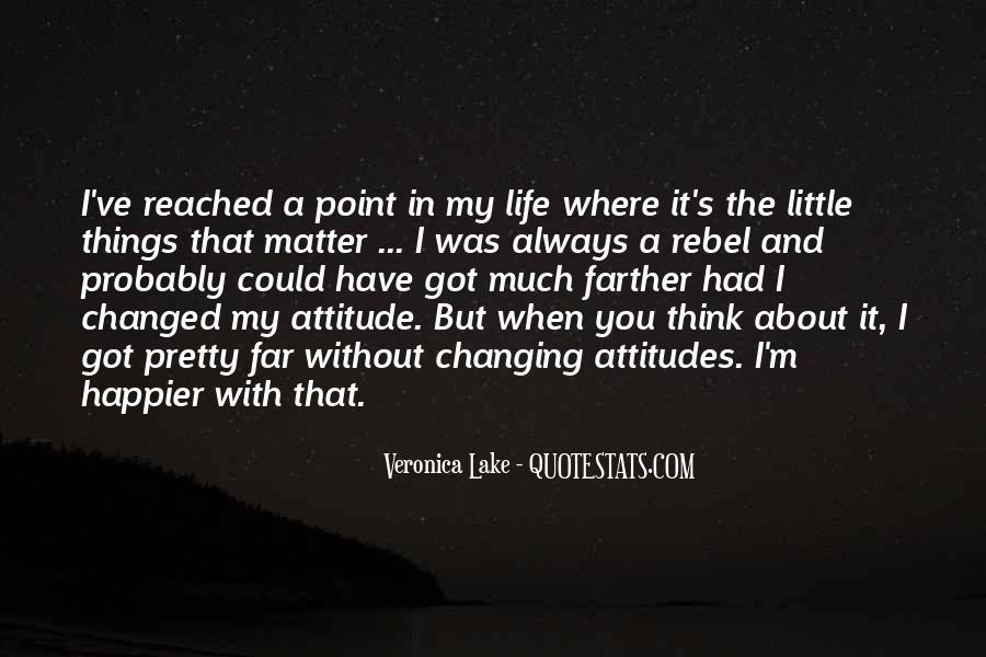 I've Got Attitude Quotes #786104