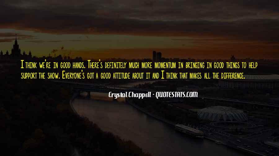 I've Got Attitude Quotes #898953