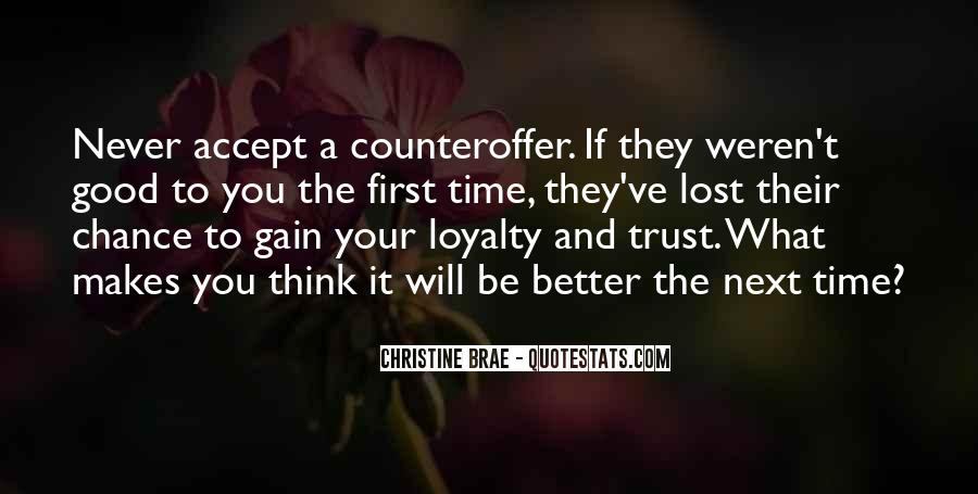 I've Lost Trust In You Quotes #1127026