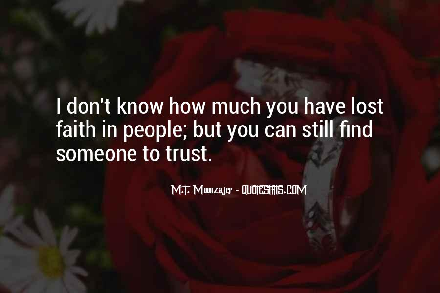 I've Lost Trust In You Quotes #1216078