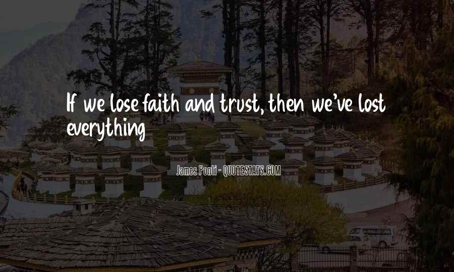I've Lost Trust In You Quotes #1303316