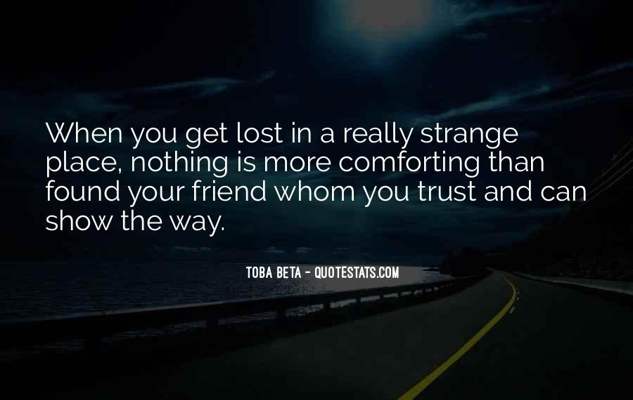 I've Lost Trust In You Quotes #673718