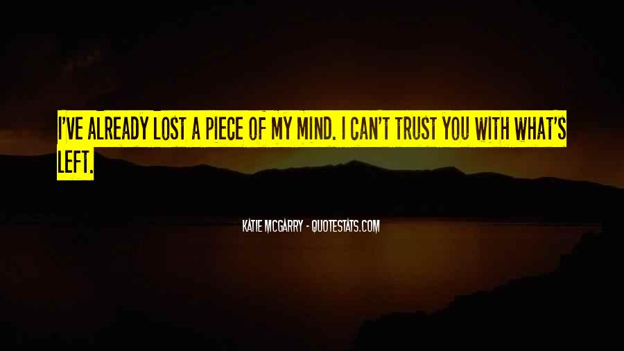 I've Lost Trust In You Quotes #837497