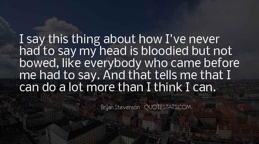 I've Never Had Quotes #106153