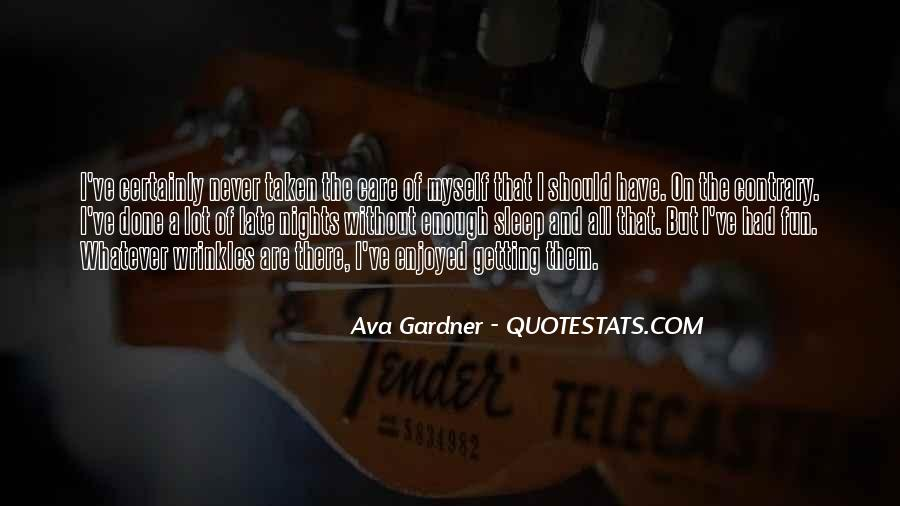 I've Never Had Quotes #12137