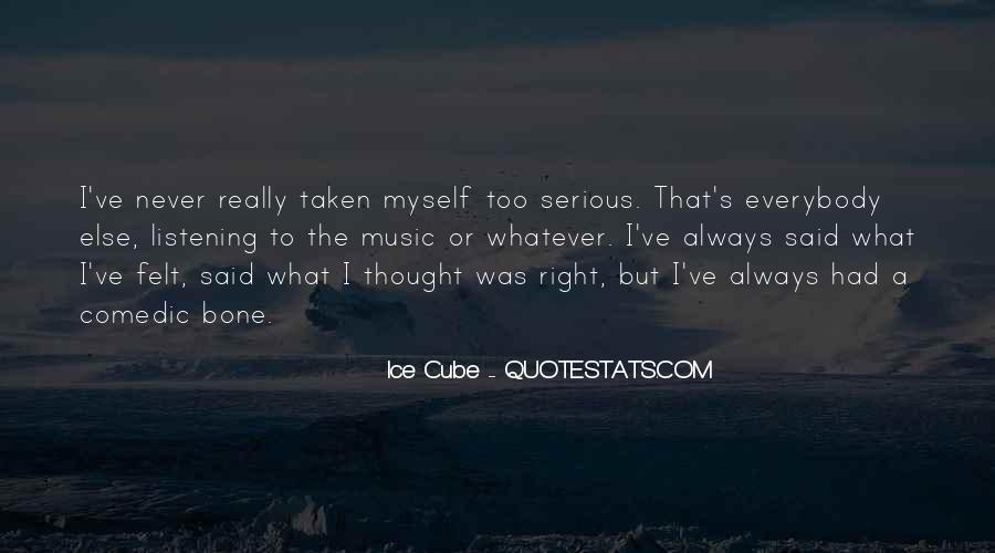 I've Never Had Quotes #161467