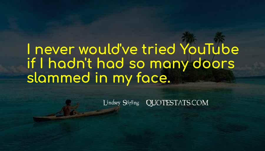 I've Never Had Quotes #162414