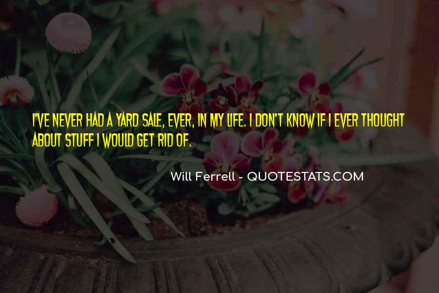 I've Never Had Quotes #87208
