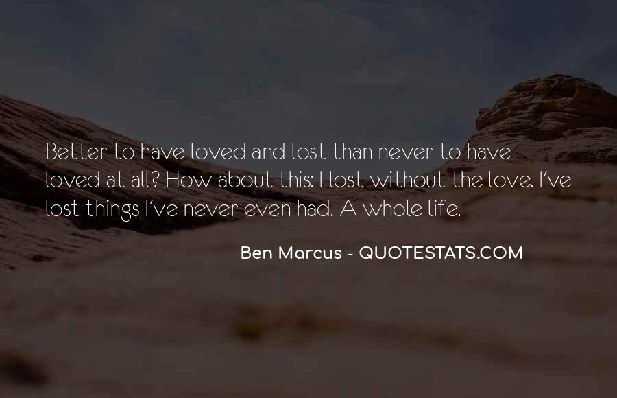 I've Never Had Quotes #98845