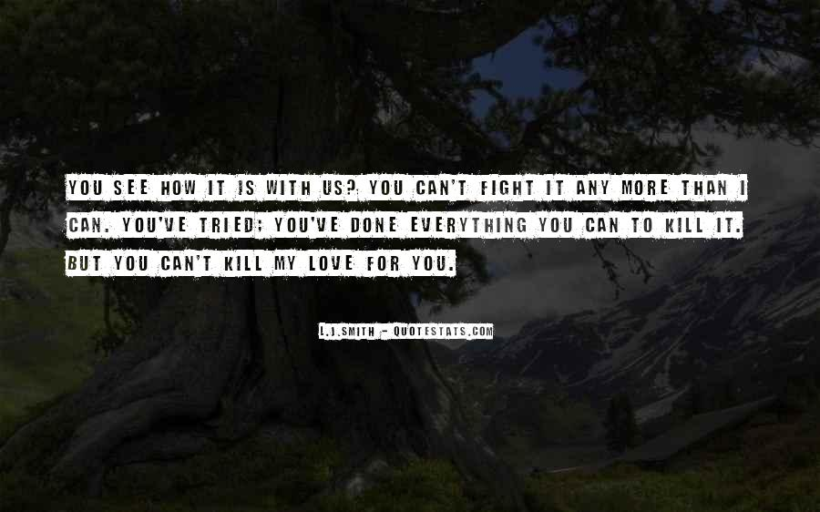 I've Tried Love Quotes #1348507