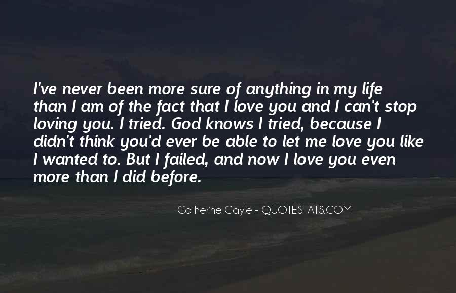 I've Tried Love Quotes #693629