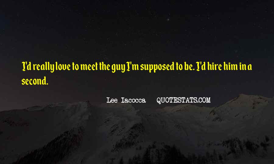 Iacocca Quotes #982583