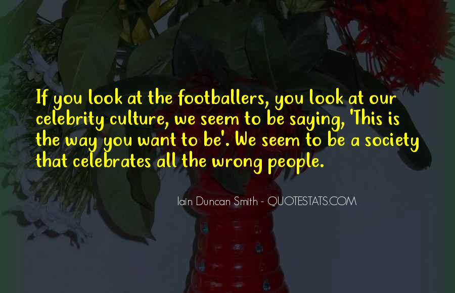 Iain Duncan Quotes #1095423