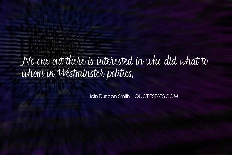 Iain Duncan Quotes #1297972