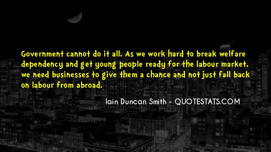 Iain Duncan Quotes #1840565