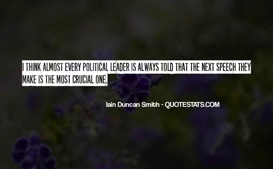 Iain Duncan Quotes #1867632