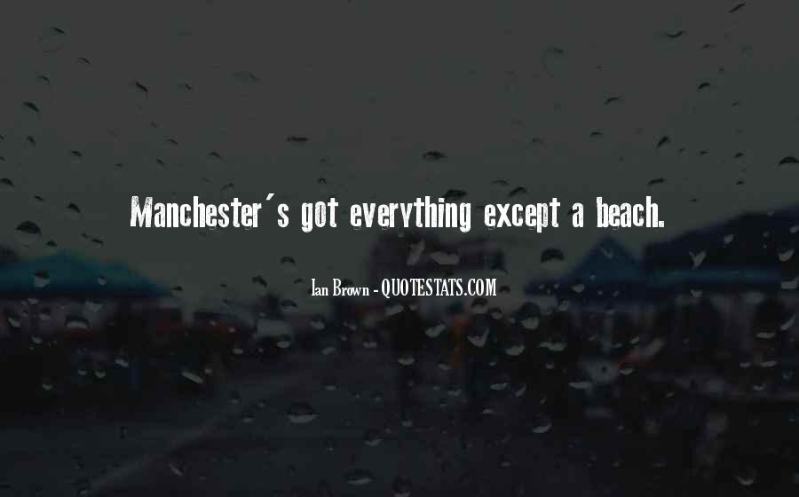 Ian Brown Manchester Quotes #825132