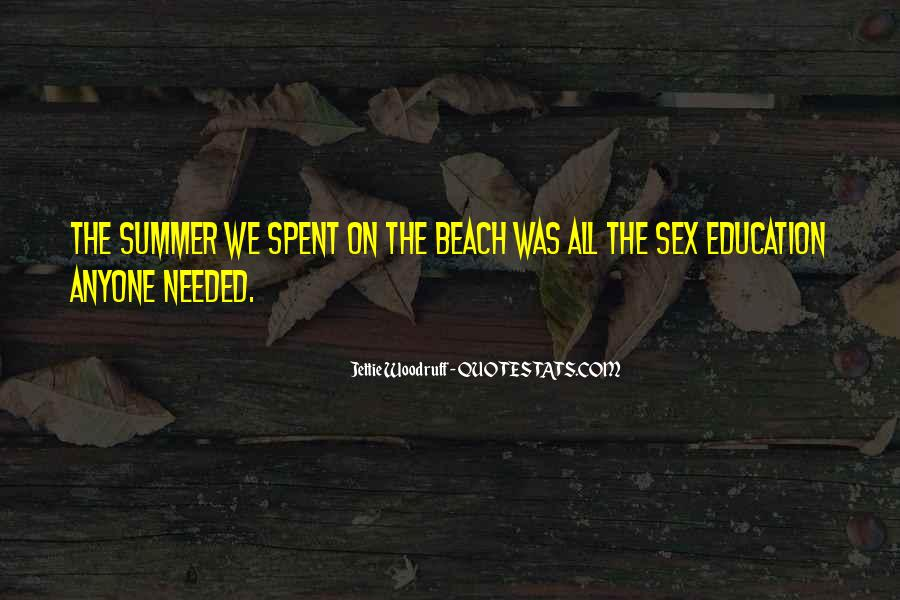 Quotes About The Beach Summer #1563495