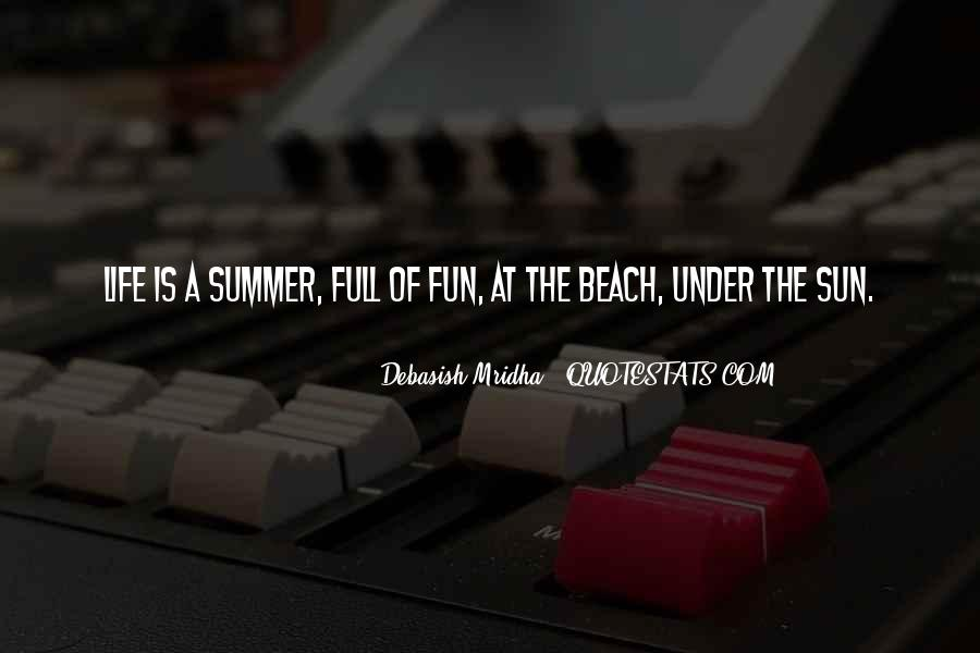 Quotes About The Beach Summer #285144