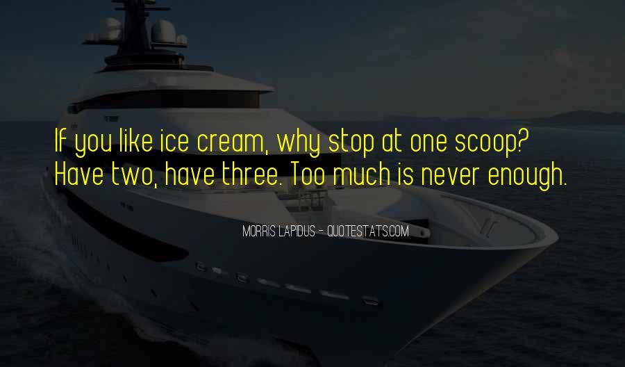 Ice Cream Scoop Quotes #81801