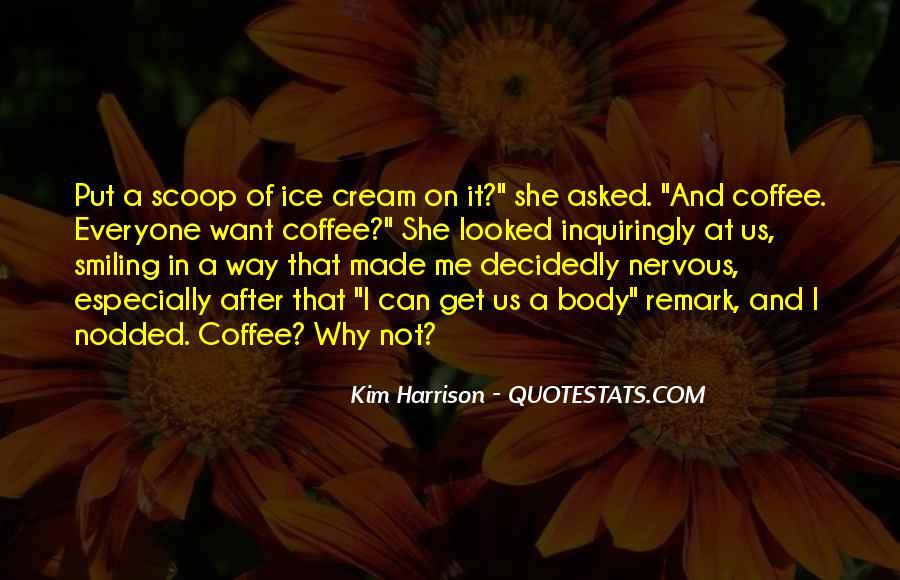 Ice Cream Scoop Quotes #97259