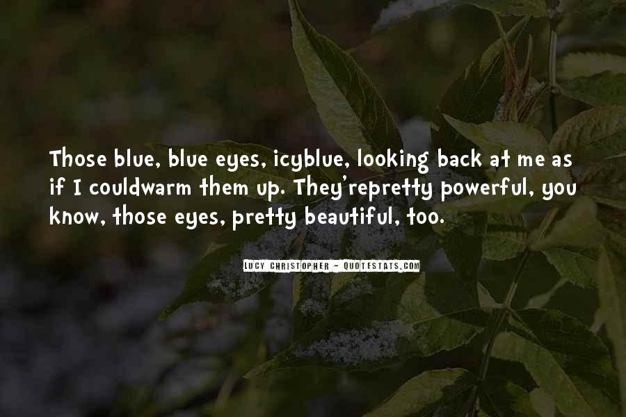 Icy Eyes Quotes #449338