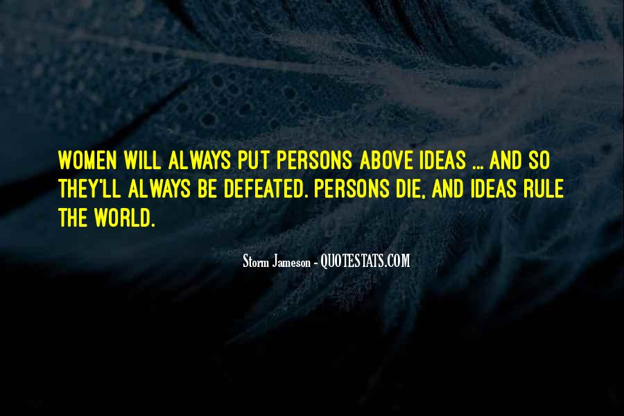 Ideas Rule The World Quotes #1322376