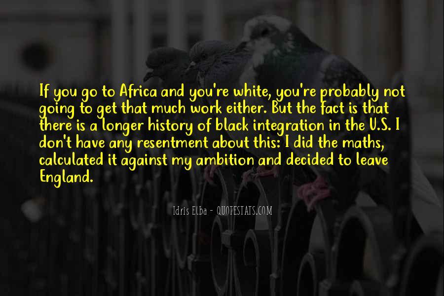 Idris Quotes #1016756