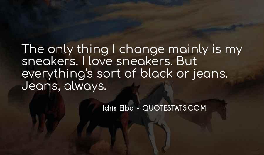 Idris Quotes #1108493
