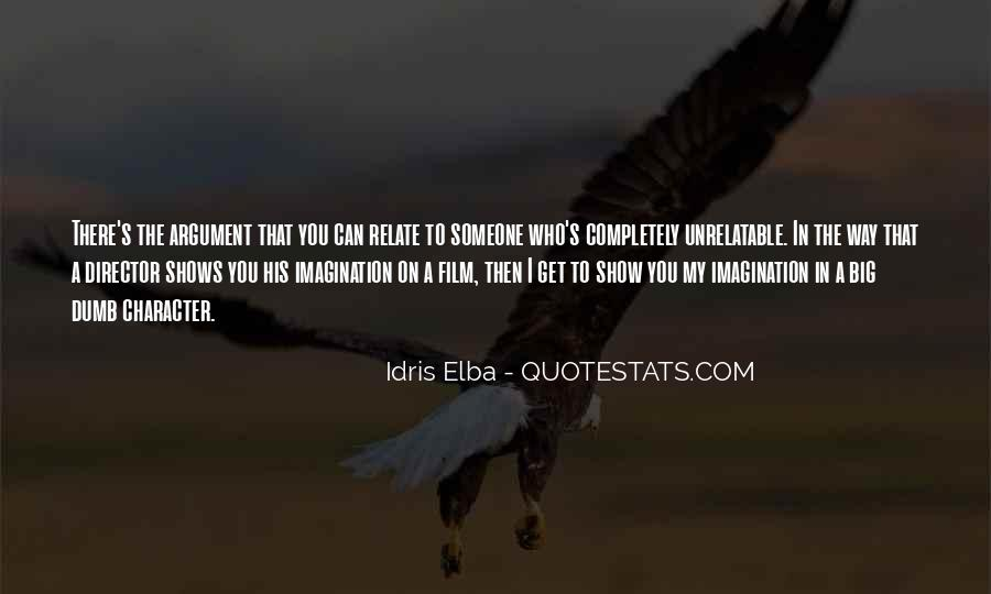 Idris Quotes #1168007