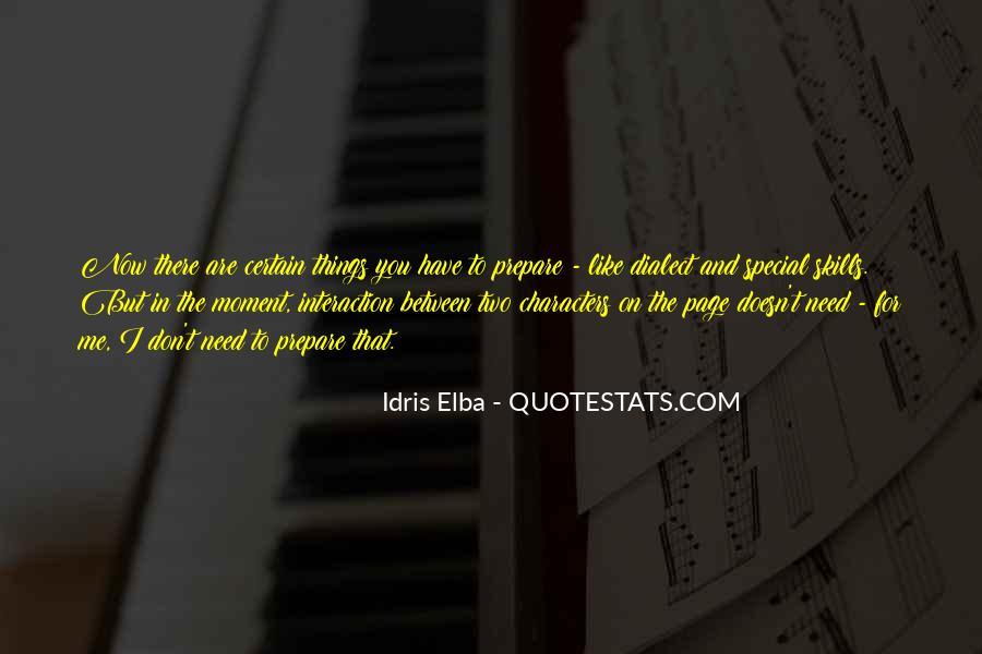 Idris Quotes #1168256