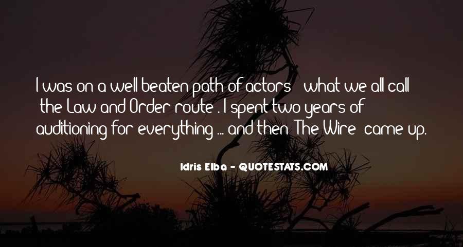 Idris Quotes #1217299