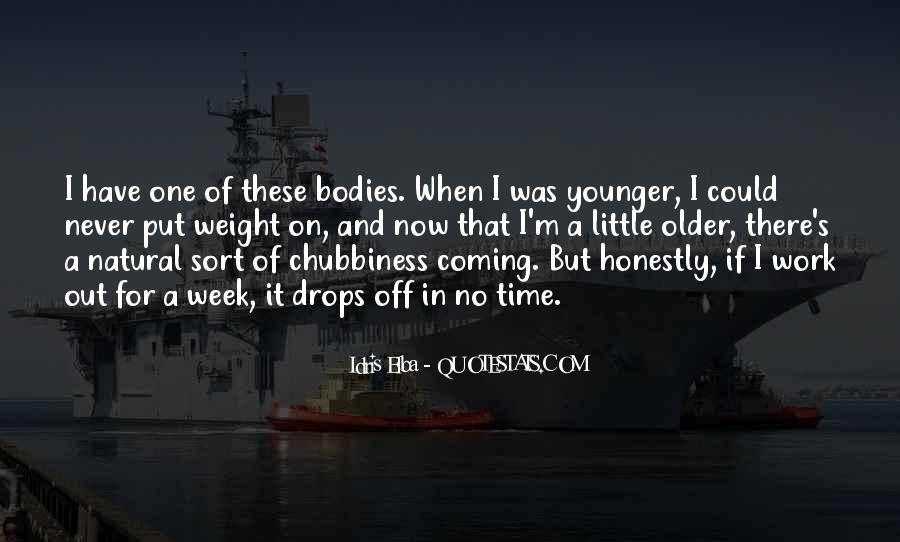 Idris Quotes #124979