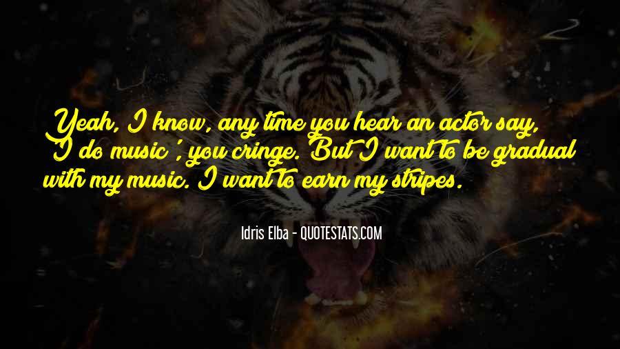 Idris Quotes #256508