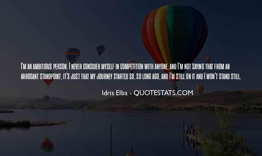 Idris Quotes #354147