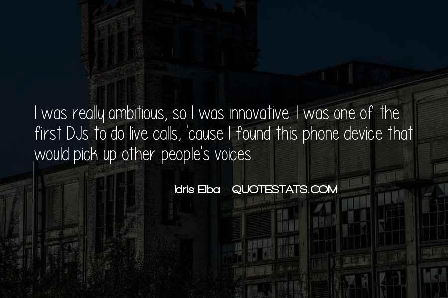 Idris Quotes #501533