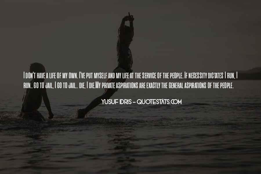 Idris Quotes #507593
