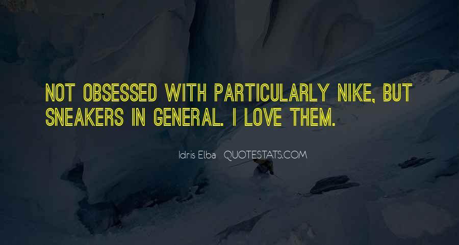 Idris Quotes #529626