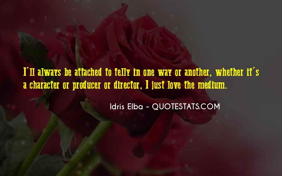 Idris Quotes #706810