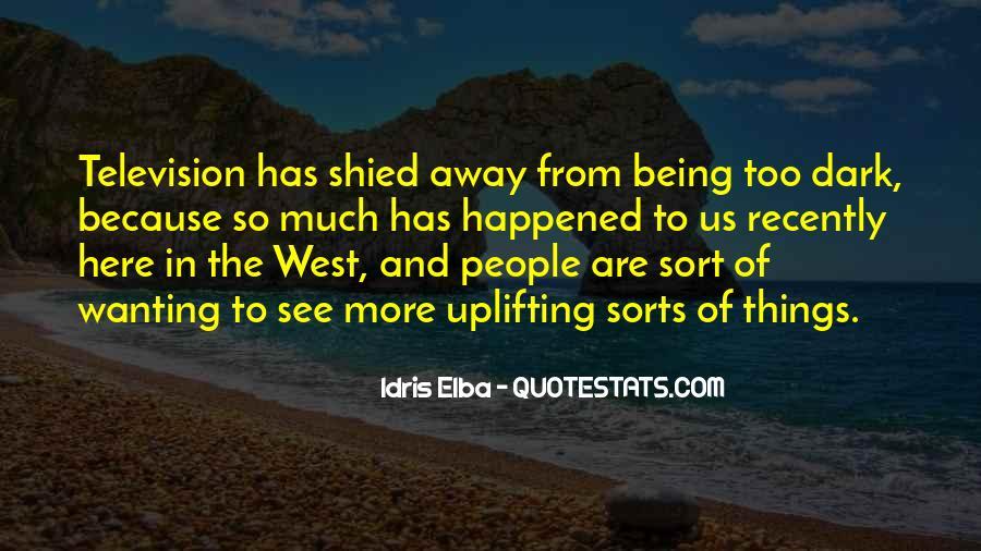 Idris Quotes #763670