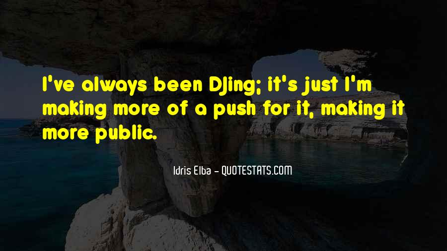 Idris Quotes #889702