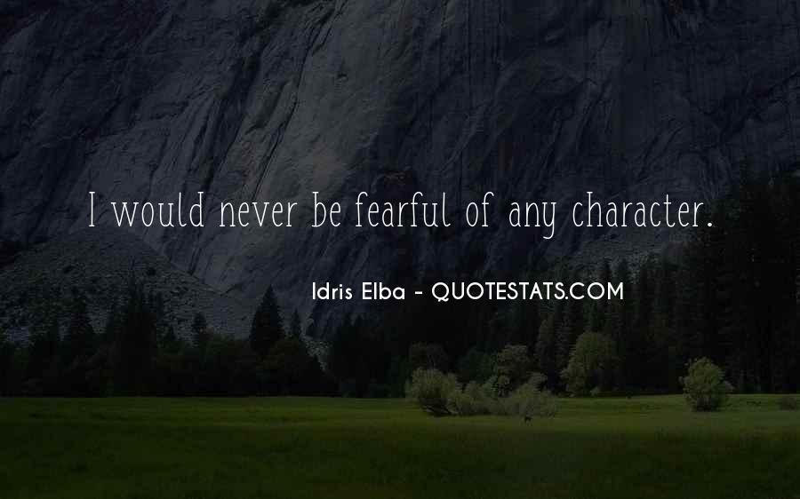 Idris Quotes #925265