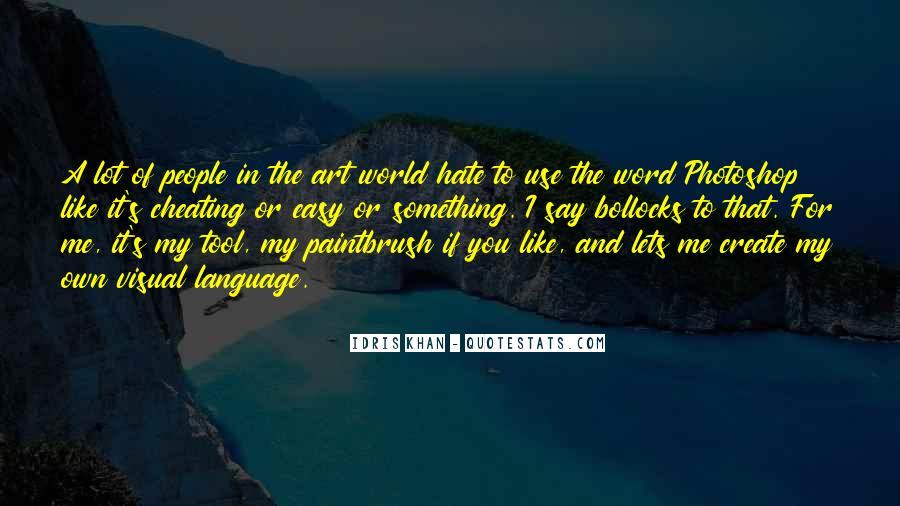 Idris Quotes #994008