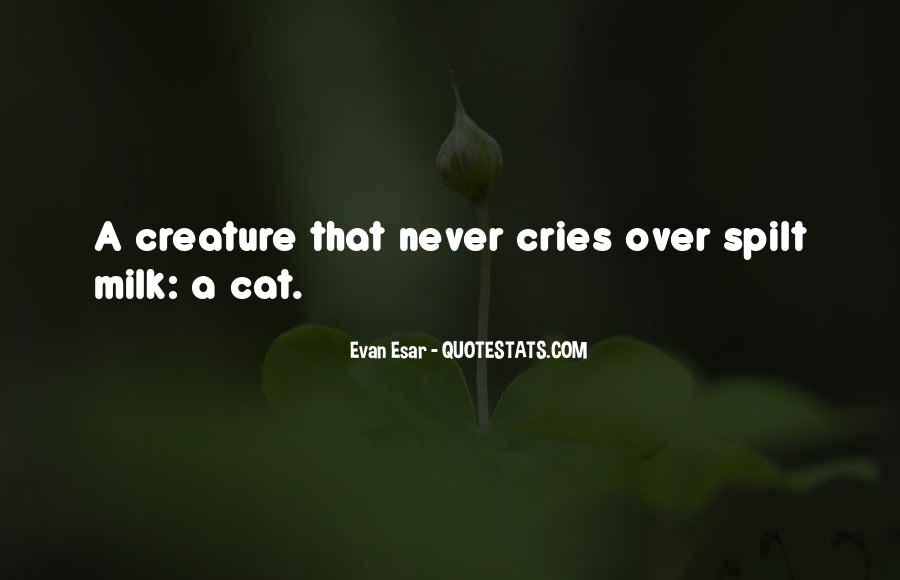 If He Cries For You Quotes #55081