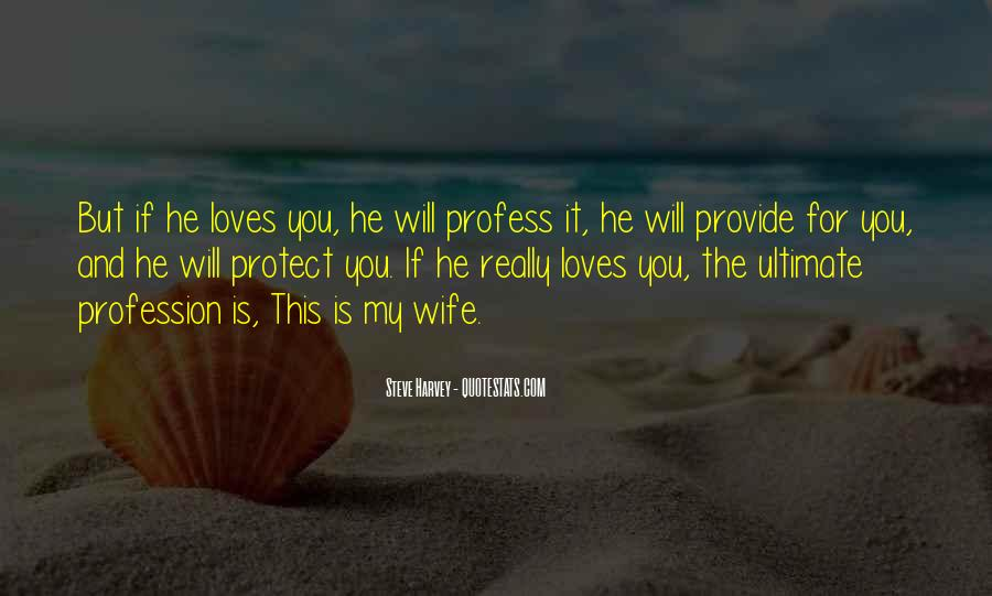 If He Loves You He Will Quotes #71849