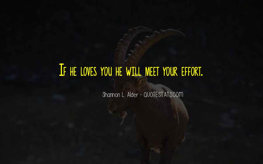 If He Loves You He Will Quotes #78321