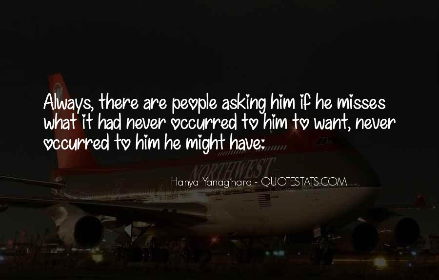 If He Really Misses You Quotes #118824