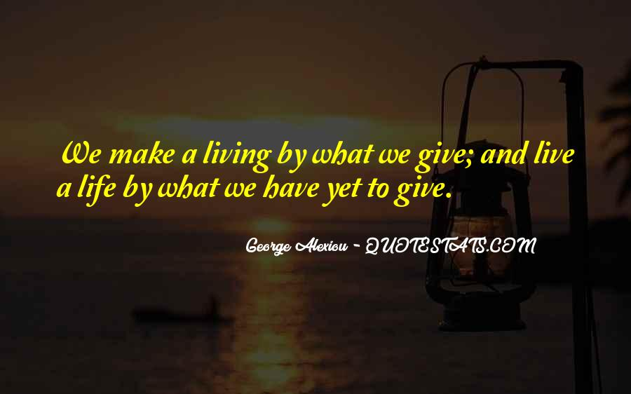 If I Could Give You One Thing In Life Quotes #11556