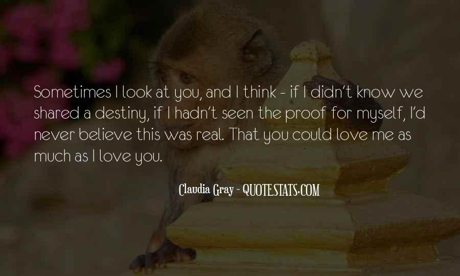 If I Could Love You Quotes #118850